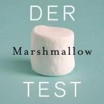 Der Marshmallow Test