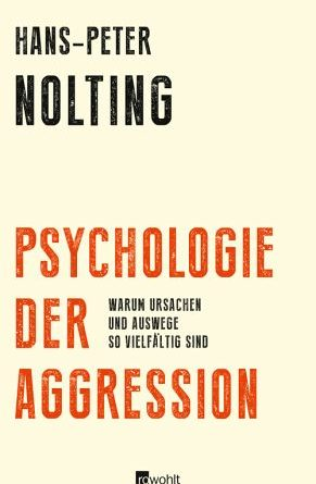 Psychologie der Aggression