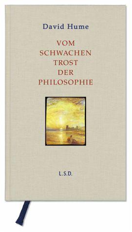 Vom schwachen Trost der Philosophie