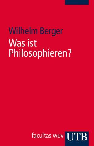 Was ist Philosophieren