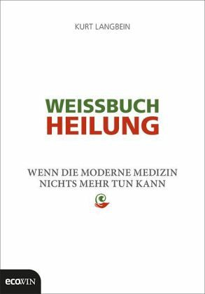 Weissbuch Heilung